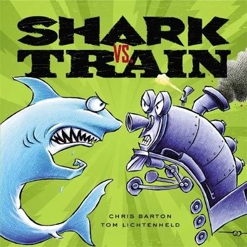 Shark Vs. Train (Hardback)