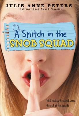 A Snitch in the Snob Squad - Snob Squad 3 (Paperback)