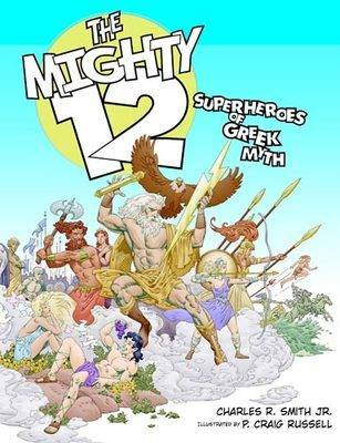 The Mighty 12: Superheroes of Greek Myth (Hardback)
