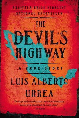 The Devil's Highway (Paperback)
