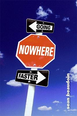 Going Nowhere Faster (Paperback)