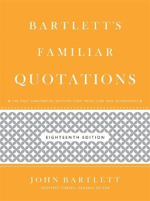 Bartlett's Familiar Quotations: 18th Edition (Hardback)