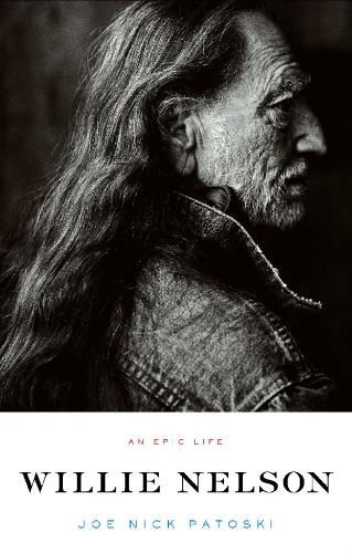 Willie Nelson - An Epic Life (Paperback)