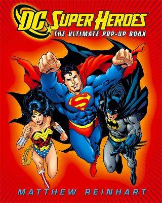 DC Super Heroes: The Ultimate Pop-Up Book (Hardback)