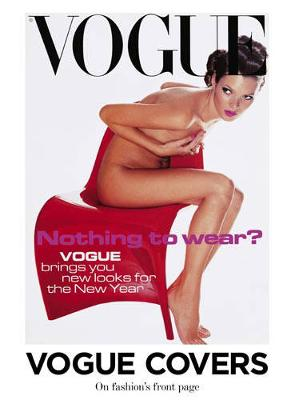 """Vogue"" Covers: On Fashion's Front Page (Hardback)"