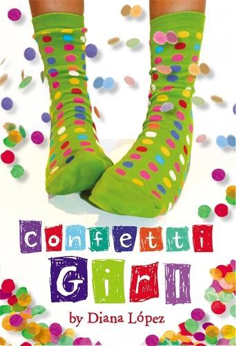 Confetti Girl (Paperback)