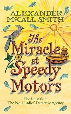 The Miracle At Speedy Motors (Hardback)