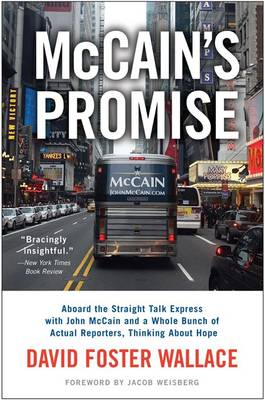 McCain's Promise: Aboard the Straight Talk Express (Paperback)