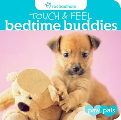 Bedtime Buddies - Touch and Feel (Hardback)