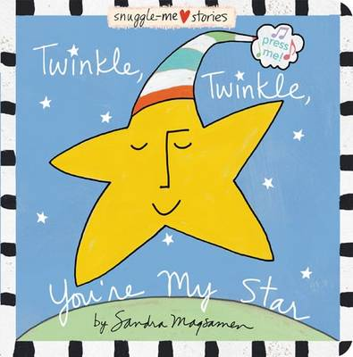 Twinkle, Twinkle, You're My Star (Hardback)