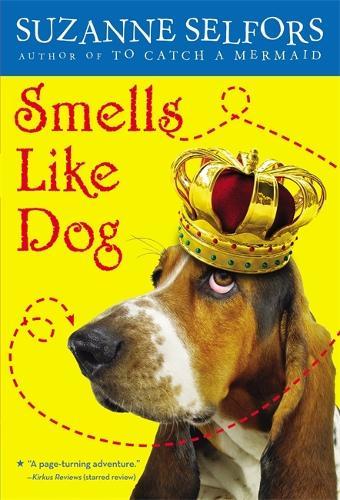 Smells Like Dog: Number 1 in series - Smells Like Dog (Paperback)