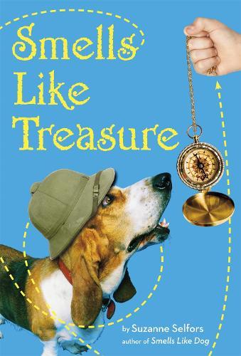 Smells Like Treasure: Number 2 in series - Smells Like Dog (Hardback)