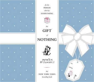 The Gift Of Nothing (Hardback)