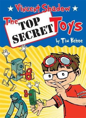Vincent Shadow: The Top Secret Toys: The Whizzer Wishbook (Hardback)