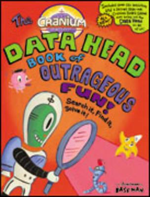 The Cranium Data Head Book of Outrageous Fun! (Hardback)