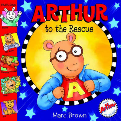 Arthur to the Rescue (Paperback)