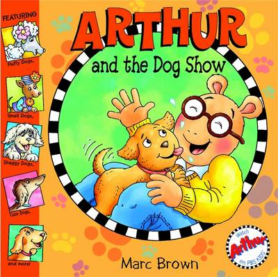 Arthur and the Dog Show (Paperback)