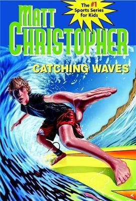 Catching Waves (Paperback)