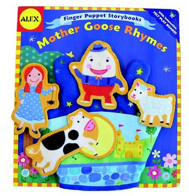 Alex Toys: Finger Puppet Storybook: Mother Goose Rhymes - Alex Toys S. (Hardback)