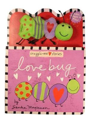 Love Bug: A Snuggle-Me Stories Book (Paperback)