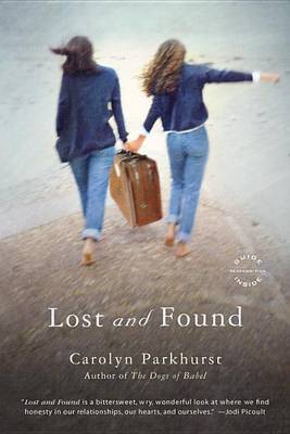 Lost and Found: A Novel (Paperback)
