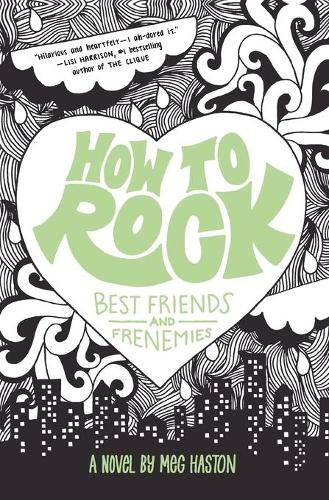 How to Rock Best Friends and Frenemies - How to Rock (Paperback)