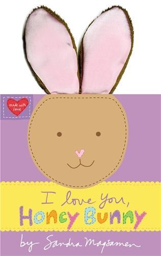 I Love You, Honey Bunny (Hardback)