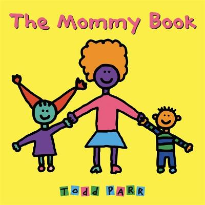 The Mommy Book (Paperback)