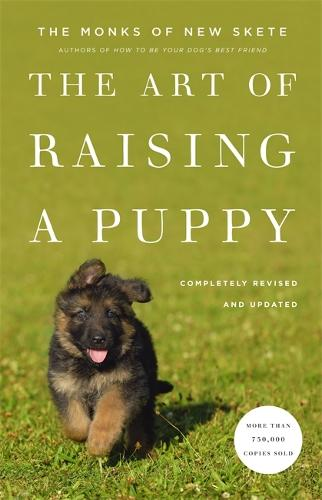 The Art Of Raising A Puppy: Revised and Updated (Hardback)