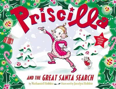 Priscilla And The Great Santa Search (Paperback)