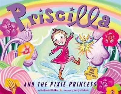 Priscilla And The Pixie Princess (Paperback)