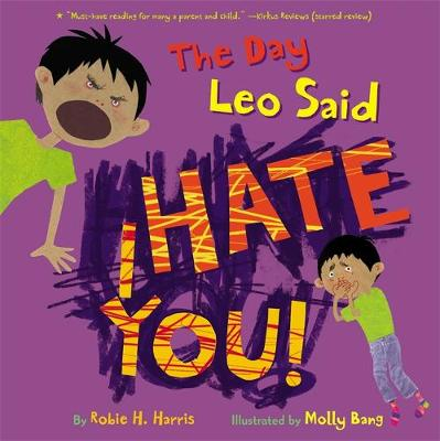 The Day Leo Said I Hate You! (Paperback)