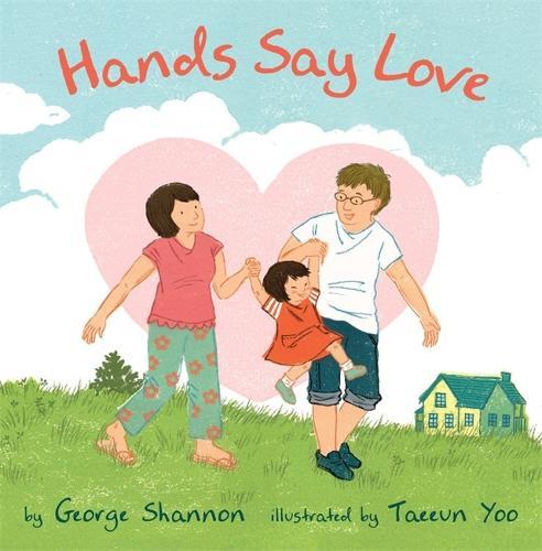 Hands Say Love (Hardback)