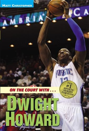 On The Court With...Dwight Howard (Paperback)