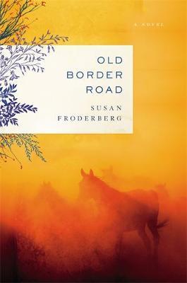 Old Border Road (Hardback)