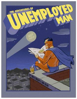 The Adventures of Unemployed Man (Paperback)