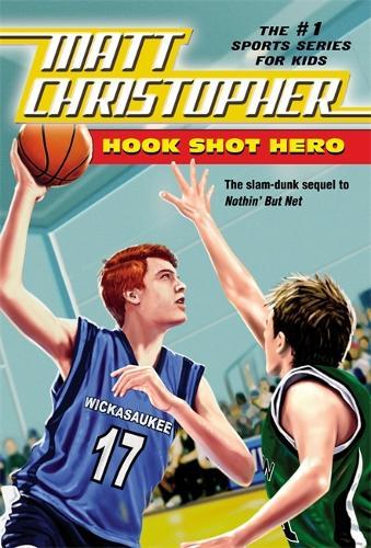 Hook Shot Hero: A Nothin' But Net Sequel (Paperback)