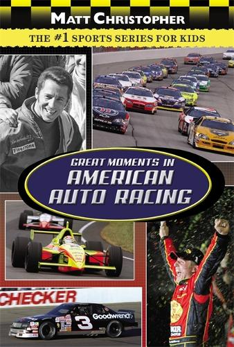 Great Moments In American Auto Racing (Paperback)