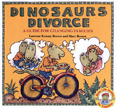 Dinosaurs Divorce: A Guide for Changing Families (Paperback)