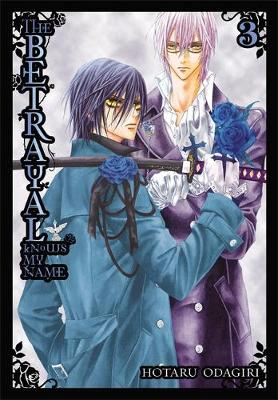 The Betrayal Knows My Name, Vol. 3 (Paperback)
