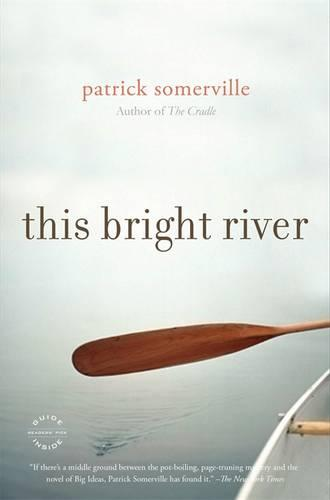 This Bright River (Paperback)