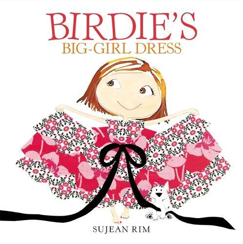 Birdie's Big-Girl Dress (Hardback)