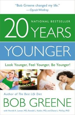 20 Years Younger: Look Younger, Feel Younger, Be Younger! (Paperback)