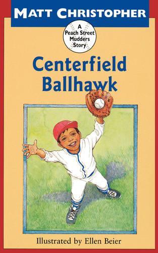 Centerfield Ballhawk (Paperback)