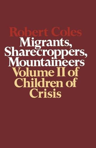 Migrants, Sharecroppers, Mountaineers - Children of Crisis Vol 2 (Paperback)