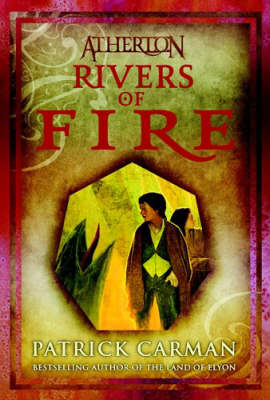 Atherton: Rivers of Fire No. 2 (Hardback)