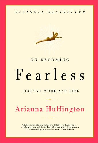 On Becoming Fearless: A road map for women (Paperback)