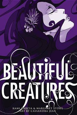 Beautiful Creatures: The Manga (Hardback)