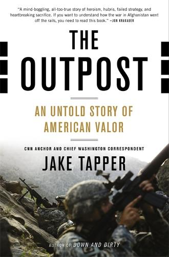 The Outpost: An Untold Story of American Valor (Paperback)
