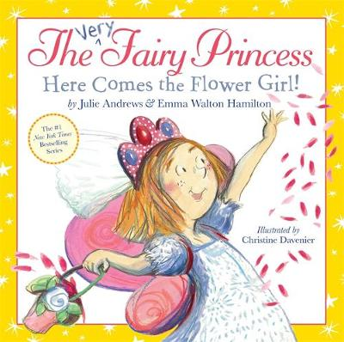 The Very Fairy Princess: Here Comes the Flower Girl! - Very Fairy Princess (Hardback)